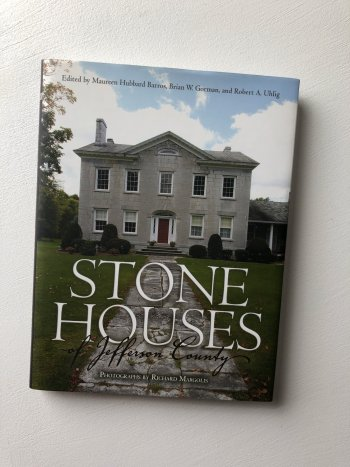 'Stone Houses of Jefferson County—Photographs by Richard Margolis' cover